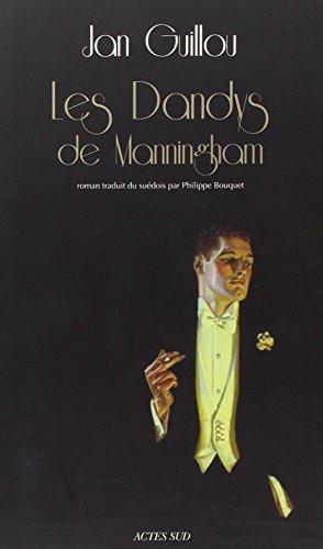 Le siècle des grandes aventures, Tome 2 : Les Dandys de Manningham