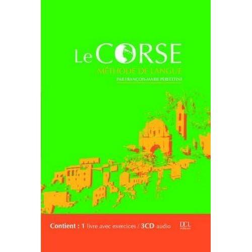 Le Corse : Méthode de langue (1 livre + 3 CD audio)