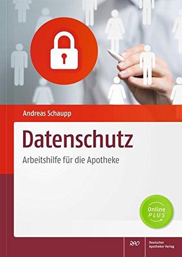 Datenschutz: Arbeitshilfe für die Apotheke