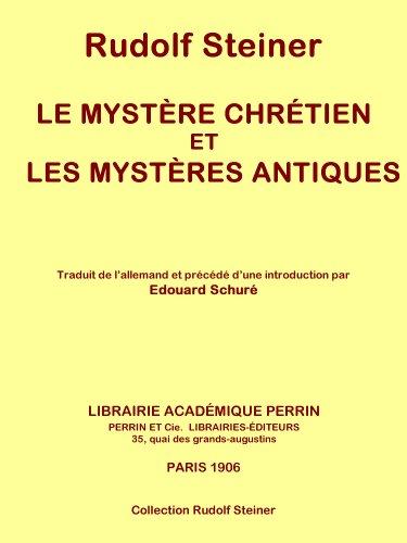 Livre gratuits Le mystère chrétien et les mystères antiques (Collection Rudolf Steiner t. 8) epub, pdf