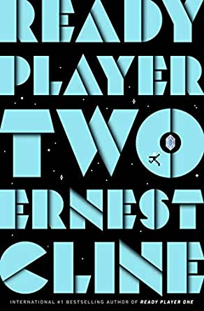 Ready Player Two The Highly Anticipated Sequel To Ready Player One English Edition Ebook Cline Ernest Amazon Fr