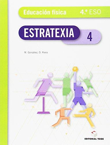 Estratexia - Educación física 4º ESO. Galícia - 9788430789559 por Romà Rahola Albiol