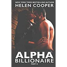 [(Alpha Billionaire, Part 2)] [By (author) Fellow in English Helen Cooper] published on (October, 2014)