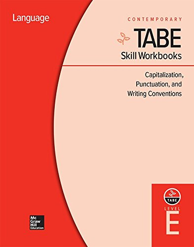 Tabe Skill Workbooks Level E: Capitalization, Punctuation, and Writing Conventions (10 Copies) (Achieving Tabe Success for Tabe 9 & 10)