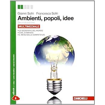 Ambienti, Popoli, Idee. Per Le Scuole Superiori. Con Espansione Online