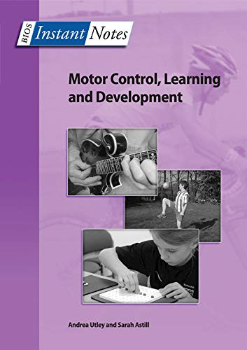 BIOS Instant Notes in Motor Control, Learning and Development (English Edition)