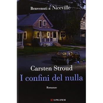 I Confini Del Nulla. Niceville