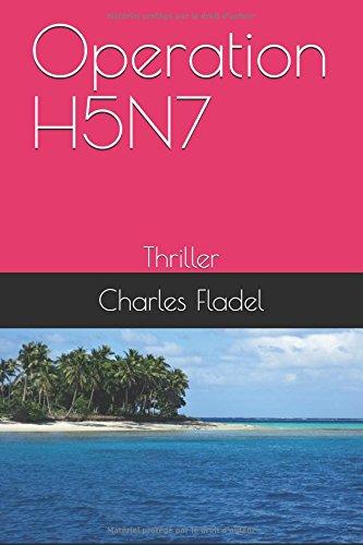 Operation H5N7: Thriller