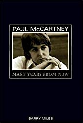 Paul McCartney: Many Years from Now by Barry Miles (1997-10-30)