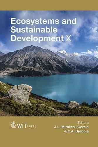 [(Ecosystems and Sustainable Development X)] [Edited by J. L. Miralles I Garcia ] published on (June, 2015)