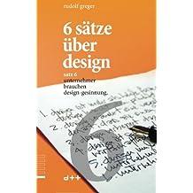 6 sätze über design: satz 6 unternehmer brauchen design-gesinnung