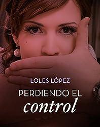 Perdiendo el control (Volumen independiente nº 1)