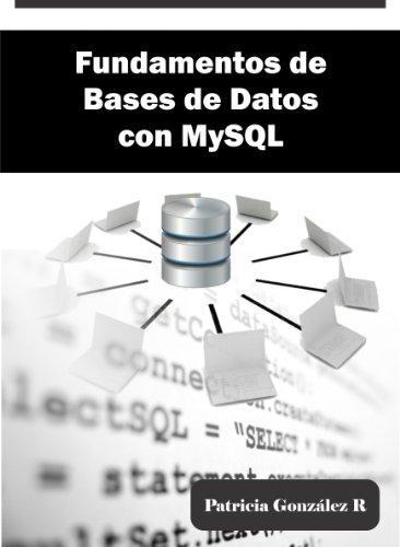 Fundamentos de Bases de Datos con MySQL por Patricia González R