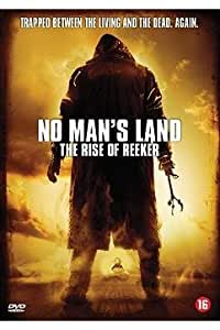 NO MAN'S LAND: The Rise of Reeker (2008)