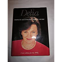 Delia Smith's complete illustrated cookery course