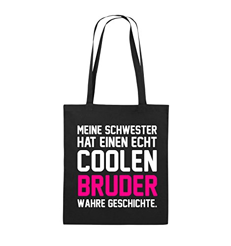 Comedy Bags - Meine Schwester hat einen echt coolen Bruder wahre Geschichte. - Jutebeutel - lange Henkel - 38x42cm - Farbe: Schwarz / Weiss-Neongrün Schwarz / Weiss-Pink