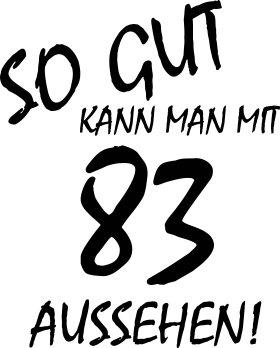 Mister Merchandise Cooles Herren T-Shirt So gut kann man mit 83 aussehen! Jahre Geburtstag Grau