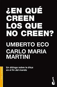 ¿En qué creen los que no creen? par Umberto Eco