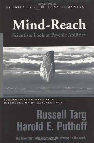 Mind-Reach: Scientists Look at Psychic Abilities (Studies in consciousness) por Russell Targ