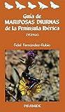 Guía de mariposas diurnas de la Península Ibérica: Zygenas (Ciencias Del Hombre Y De La Naturaleza)