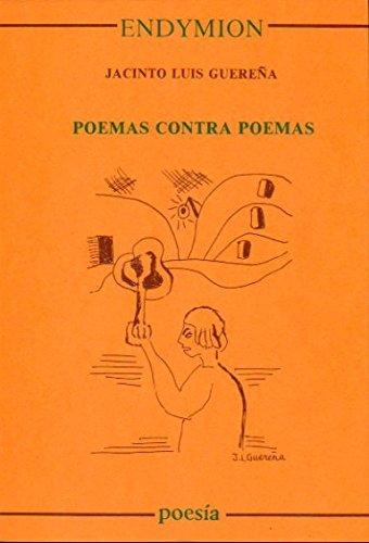 Poemas contra poemas (Poesía) por Jacinto Luis Guereña
