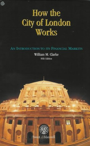 how-the-city-of-london-works-an-introduction-to-its-financial-markets