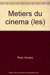 Les métiers du cinéma