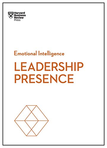 Leadership Presence (HBR Emotional Intelligence) por Harvard Business Review