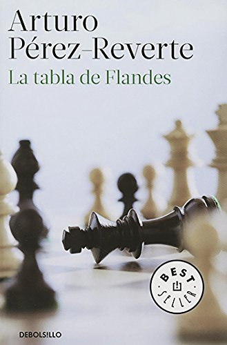La tabla de Flandes (BEST SELLER) por Arturo Reverte