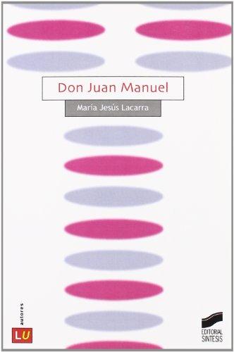 Don Juan Manuel (Literatura española. Autores) por María Jesús Lacarra