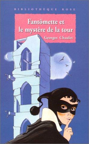 """<a href=""""/node/10492"""">Fantômette et le mystère de la tour</a>"""