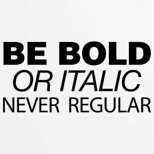 Be Bold T-Shirt, Herren Wei