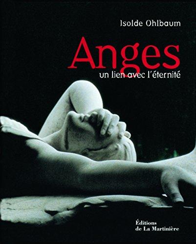 Anges : Un lien avec l'éternité par Isolde Ohlbaum