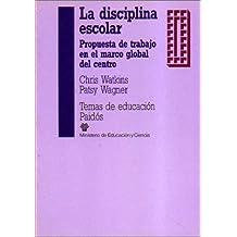 La Disciplina Escolar