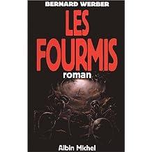 Cycle des Fourmis, Tome 1 : Les Fourmis