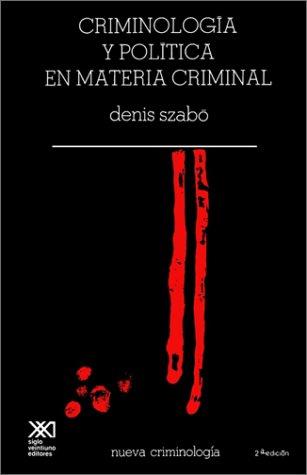 Descargar Libro Criminologia Critica En Materia Criminal de Denis Szabo