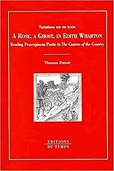 A Rose, a Ghost in Edith Wharton