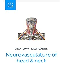 Anatomy flashcards: Neurovasculature of head & neck: Learn all nerves, arteries and veins on the go (Kenhub Flashcards Book 2) (English Edition)