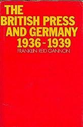 British Press and Germany, 1936-39