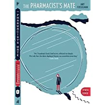 [The Pharmacist's Mate/8] (By: Amy Fusselman) [published: February, 2013]