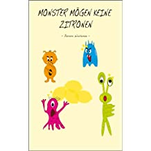 Monster mögen keine Zitronen!