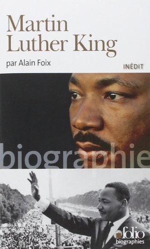 Martin Luther King de Alain Foix (18 octobre 2012) Poche