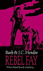 Rebel Fay (Noble Dead Saga:Series1 Book 5)