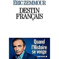 Destin français (A.M. POLITIQUE)