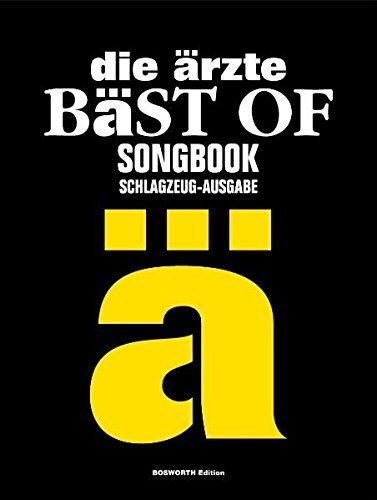 die ärzte: Bäst of Songbook. Schlagzeug-Ausgabe by die ärzte (2008-09-25)