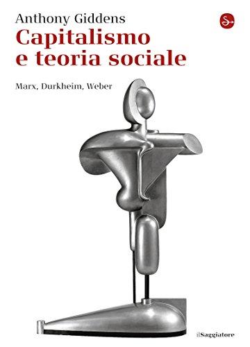 Capitalismo e teoria sociale (La cultura)
