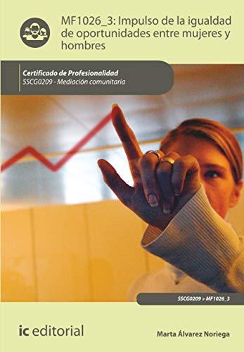 Impulso de la igualdad de oportunidades entre mujeres y hombres. SSCG0209 por Marta Álvarez Noriega