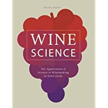 Wine Science: The Application of Science in Winemaking