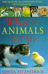 S&J;What The Animals Tell Me