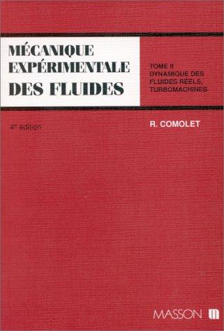 Mécanique expérimentale des fluides, tome 2